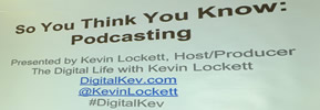 WebSigCleveland.org - So You Think You Know Podcasting