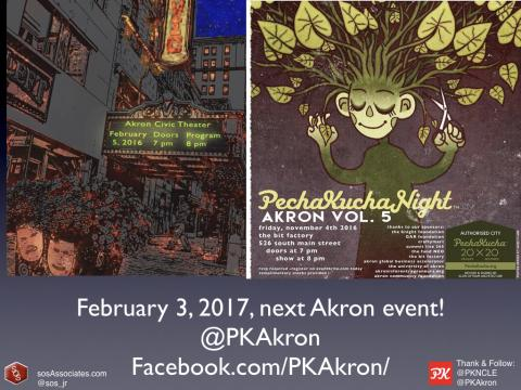 These are posters from the two PechaKucha Akron events that I attended and wrote blog posts about. Mark your calendar for February 3, 2017, for their next Akron event.