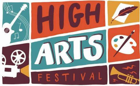 High Arts Festival: Music - Literary Arts - Film - Visual Arts