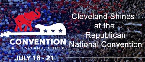 Cleveland Shines at the Republican National Convention
