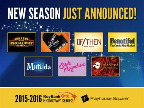 PlayhouseSquare 2015-2016 Broadway Series!