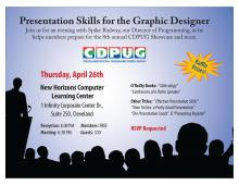 CDPUG Presentation Skills for the Graphic Designer